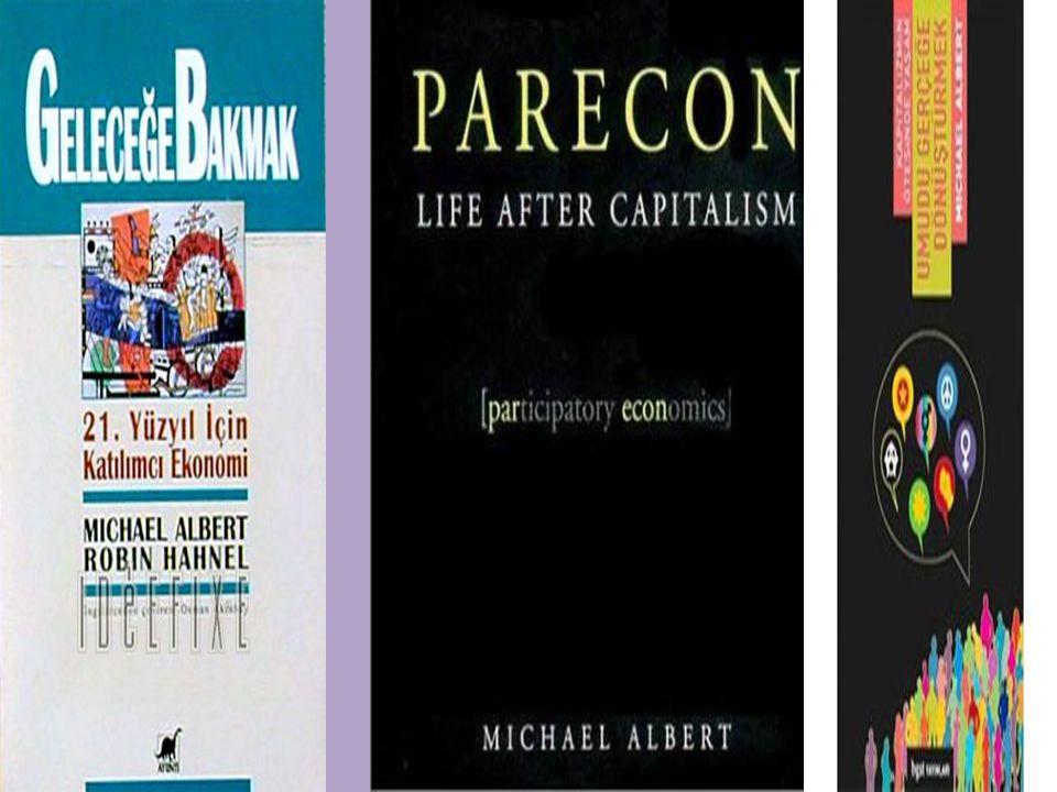 """ Michael Albert; alternatif küreselleşme hareketi denilince ABD'de akla gelen ilk isimlerden birisidir.  """"Kapitalizme alternatif yoktur"""" düşüncesini"""