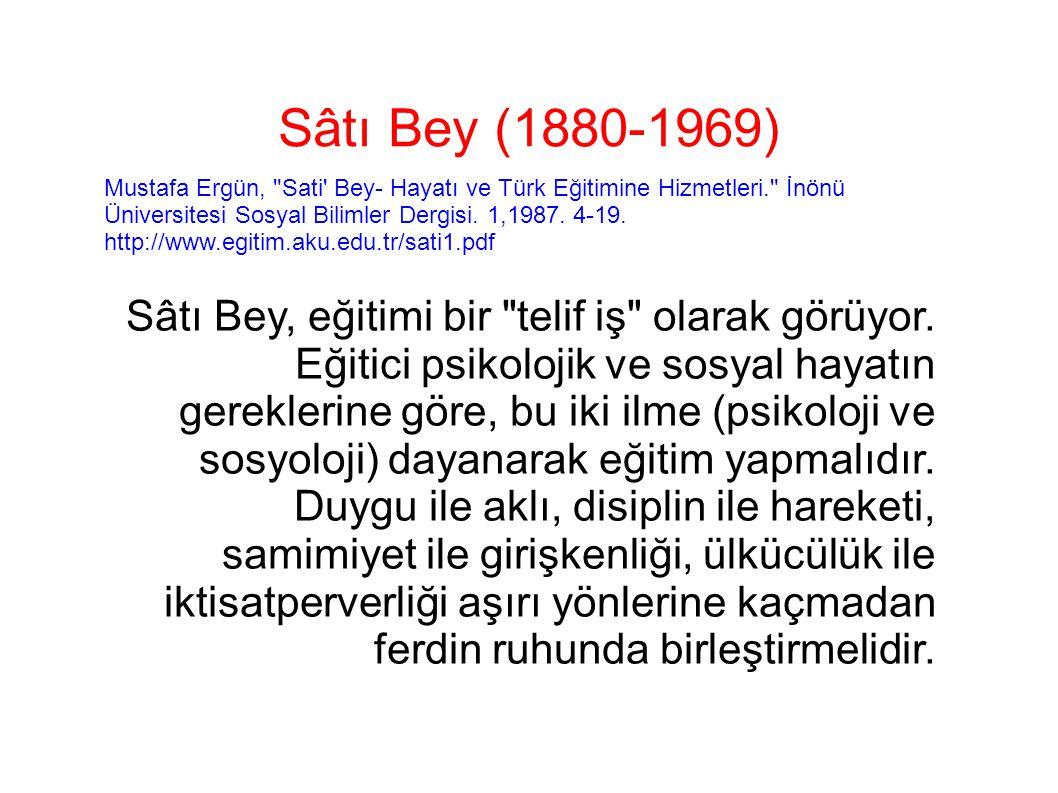 Sâtı Bey (1880-1969) Mustafa Ergün,