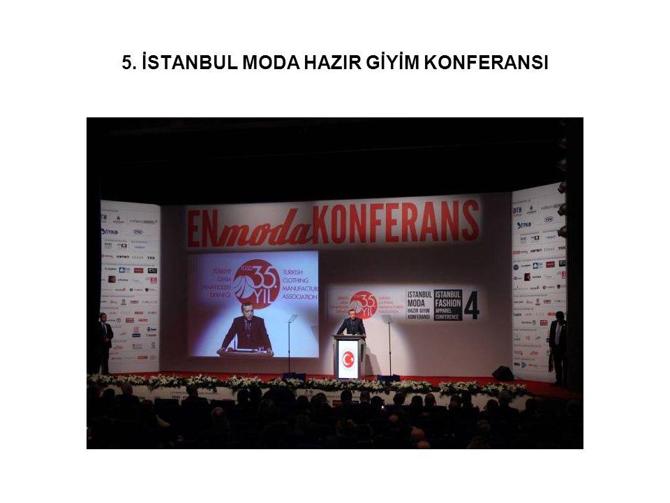 5. İSTANBUL MODA HAZIR GİYİM KONFERANSI