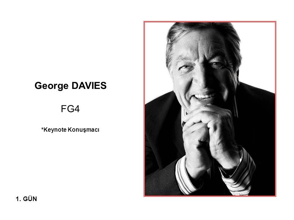 George DAVIES FG4 *Keynote Konuşmacı 1. GÜN