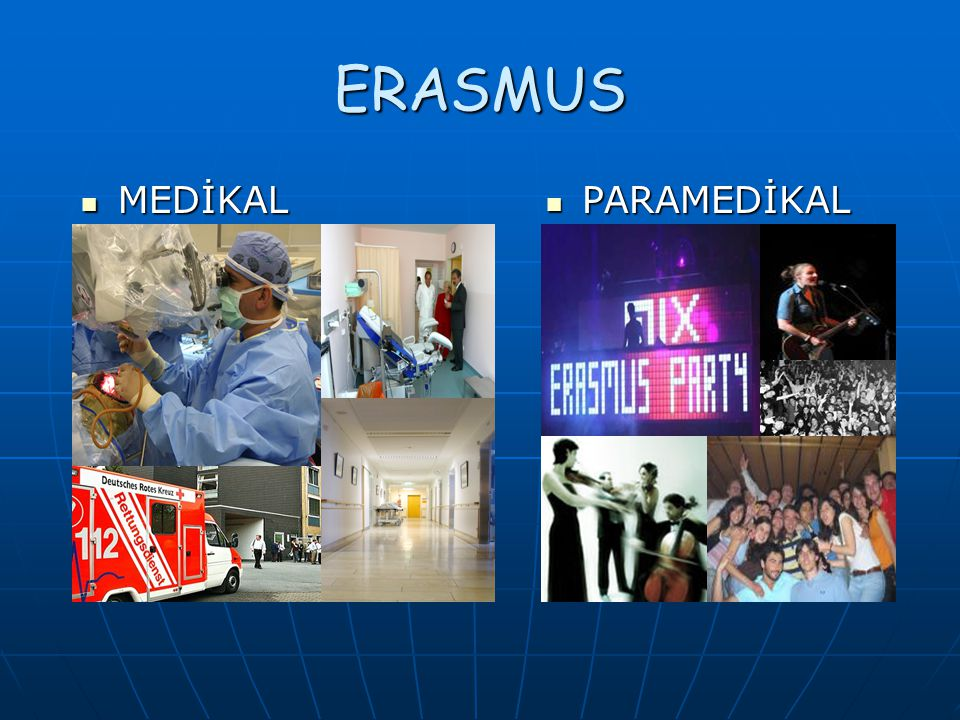 ERASMUS MEDİKAL MEDİKAL PARAMEDİKAL PARAMEDİKAL
