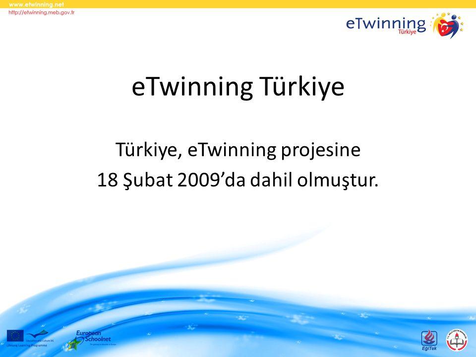 eTwinning Türkiye Türkiye, eTwinning projesine 18 Şubat 2009'da dahil olmuştur.