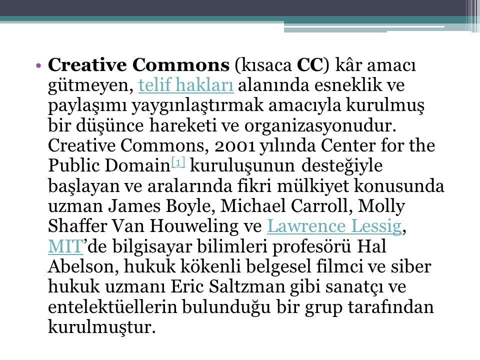 Creative Commons (kısaca CC) kâr amacı gütmeyen, telif hakları alanında esneklik ve paylaşımı yaygınlaştırmak amacıyla kurulmuş bir düşünce hareketi v