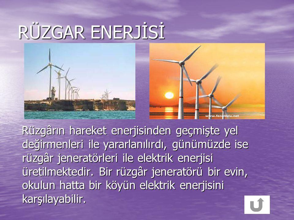 GÜNEŞ ENERJİSİ Güneş diğer yenilenebilir enerji kaynaklarının da temelini oluşturur. Dünyadaki hayatın temel enerji kaynağı da güneştir. Güneş pilleri