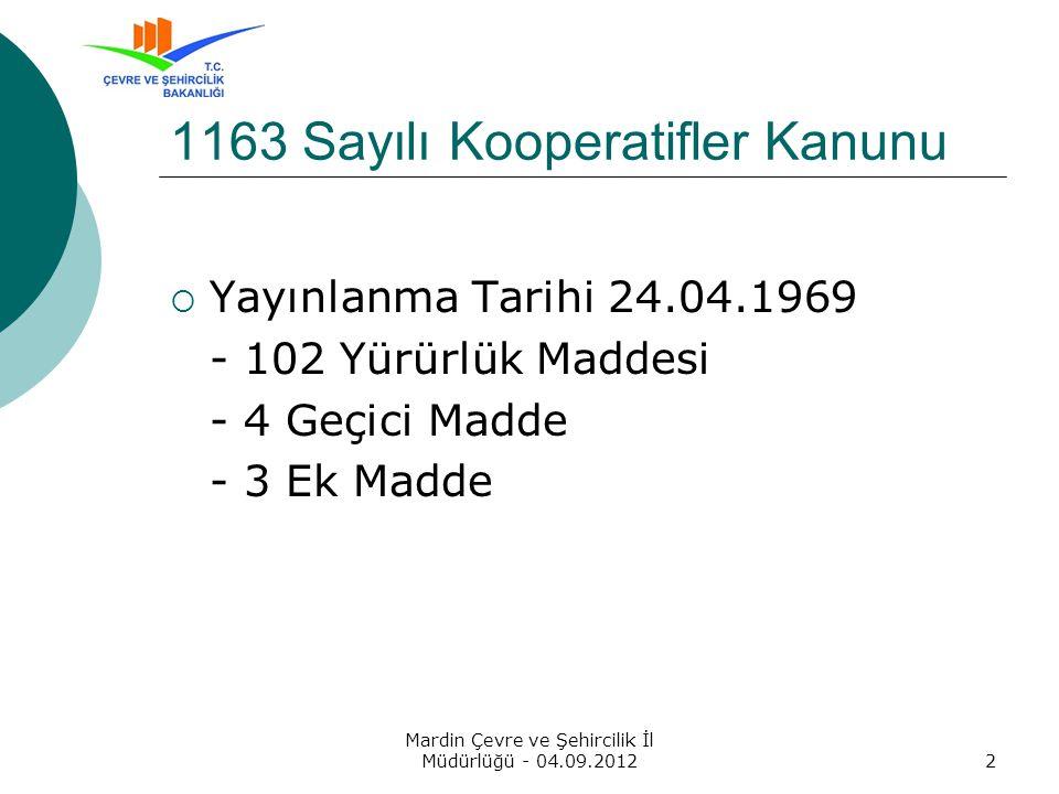  Teşekkürler… Mardin Çevre ve Şehircilik İl Müdürlüğü - 04.09.201223