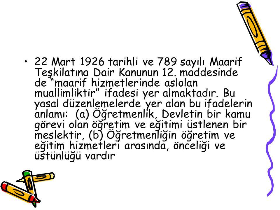 22 Mart 1926 tarihli ve 789 sayılı Maarif Teşkilatına Dair Kanunun 12.