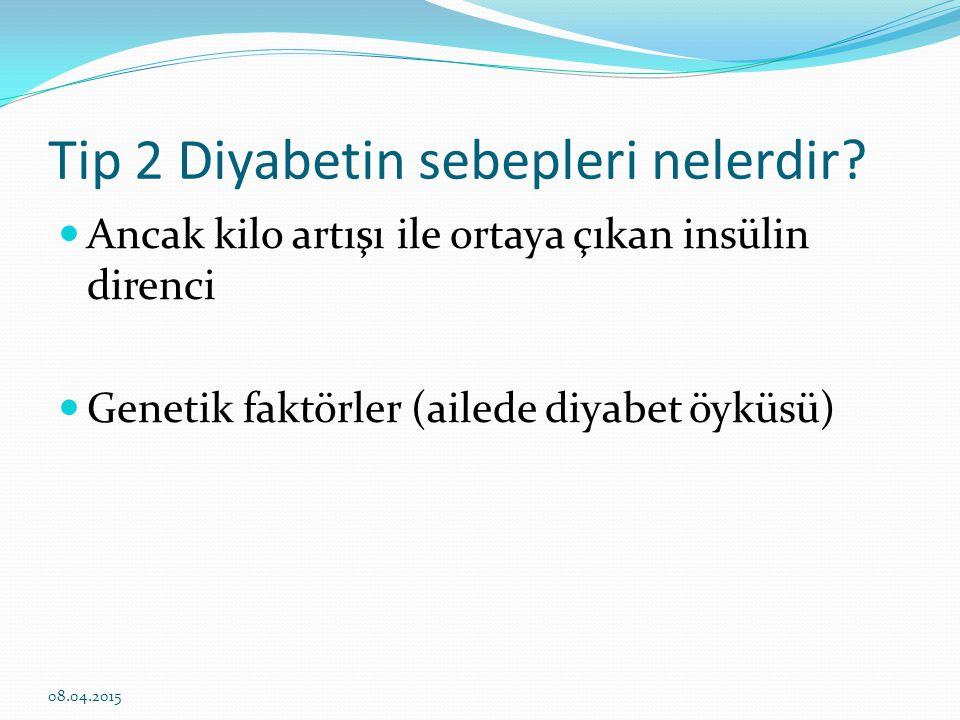Diyabetin Sebepleri 08.04.2015 Sedanter Yaşam