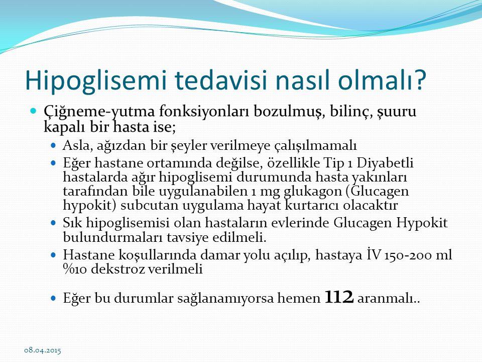 Hipoglisemi tedavisi nasıl olmalı? Çiğneme-yutma fonksiyonları bozulmuş, bilinç, şuuru kapalı bir hasta ise; Asla, ağızdan bir şeyler verilmeye çalışı
