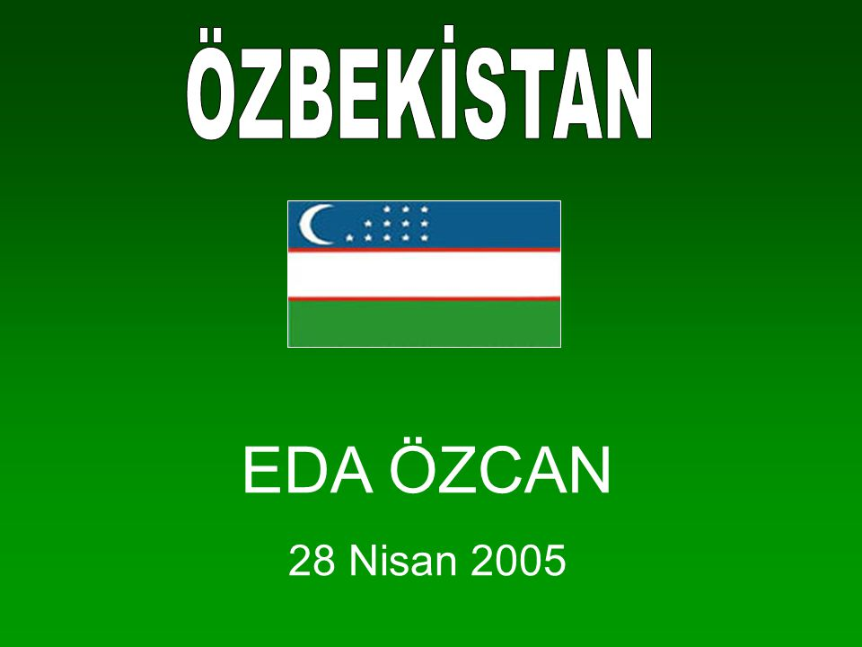 EDA ÖZCAN 28 Nisan 2005