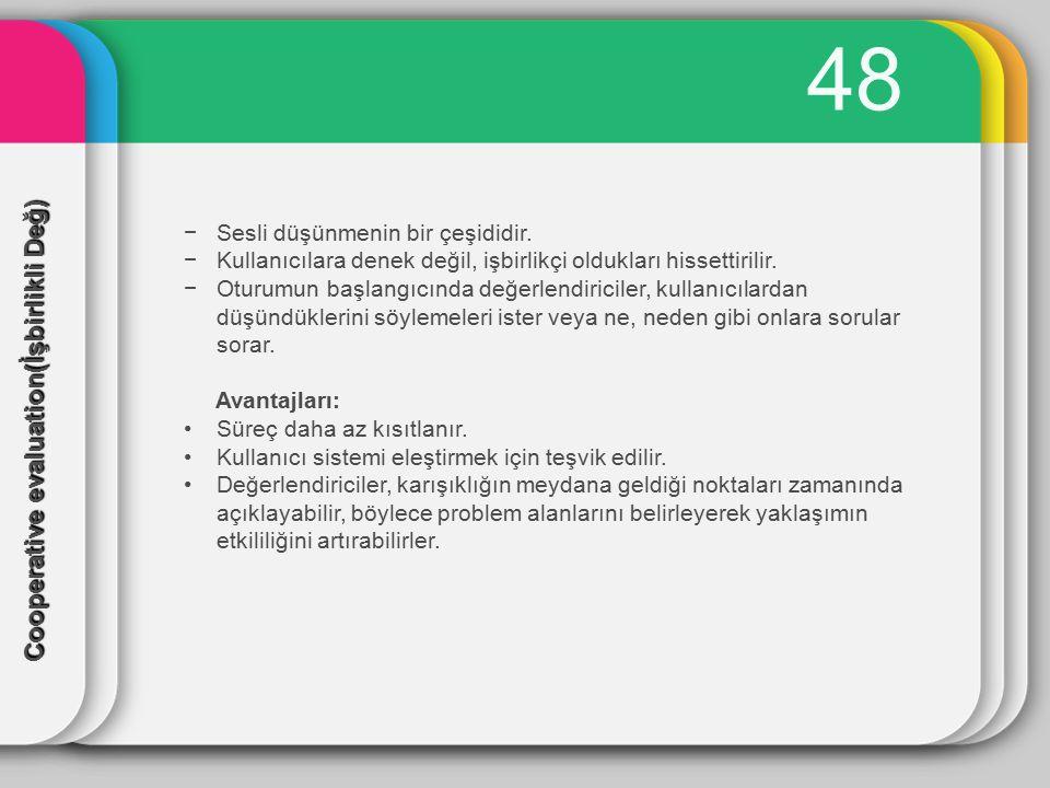 49 −Kullanıcı eylemlerinin kaydedilme yöntemidir.