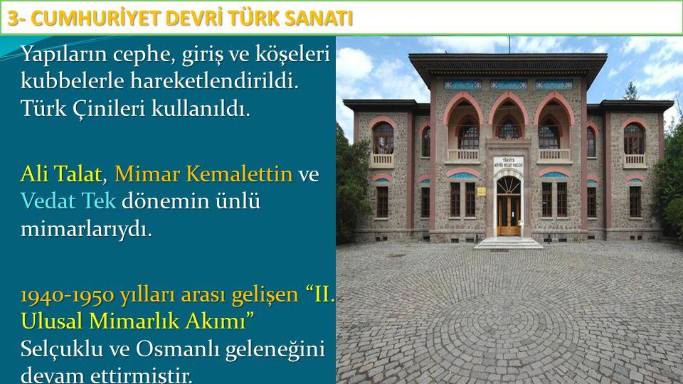 Yapıların cephe, giriş ve köşeleri kubbelerle hareketlendirildi. Türk Çinileri kullanıldı. Ali Talat, Mimar Kemalettin ve Vedat Tek dönemin ünlü mimar
