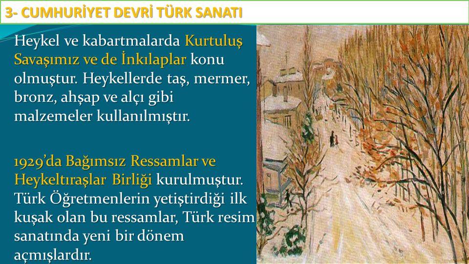 Bu sanatçılar Kurtuluş Savaşı, Atatürk ve İnkılaplarla ilgili resimler yapmışlardır.