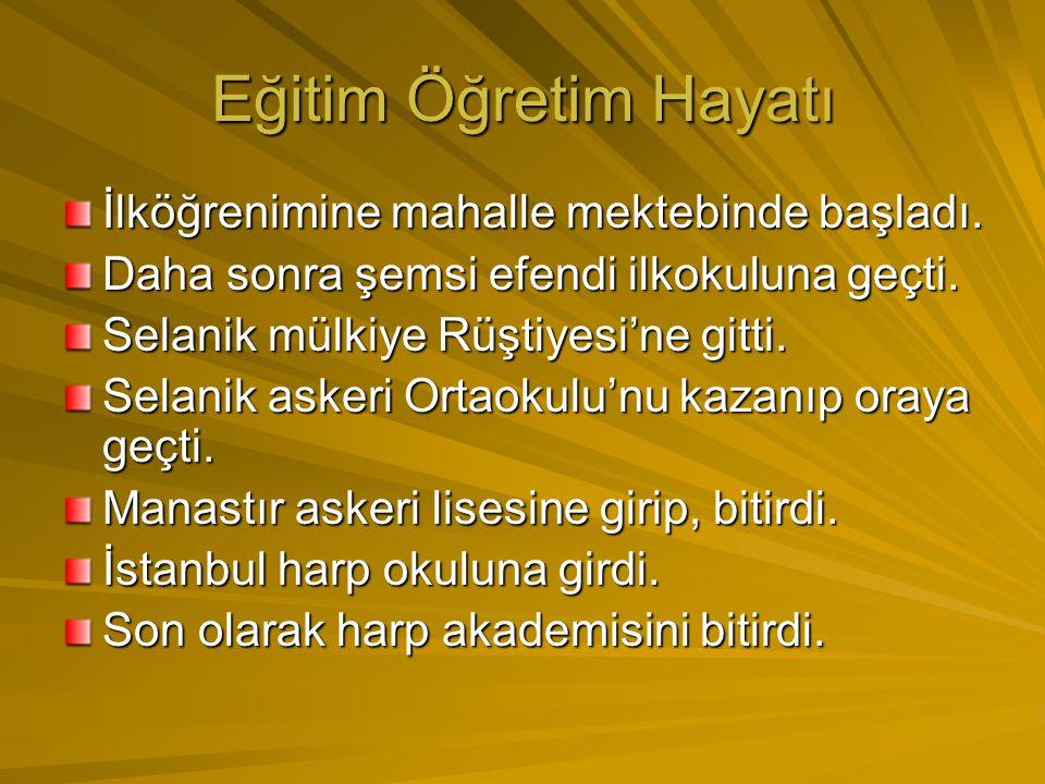 Atatürk'ün Hayatı 1881'de Selanik'te doğdu. Babası ali rıza efendi, annesi Zübeyde Hanım'dır. Çocukluğu Selanik'te geçti. Küçük yaşta babası öldüğü iç