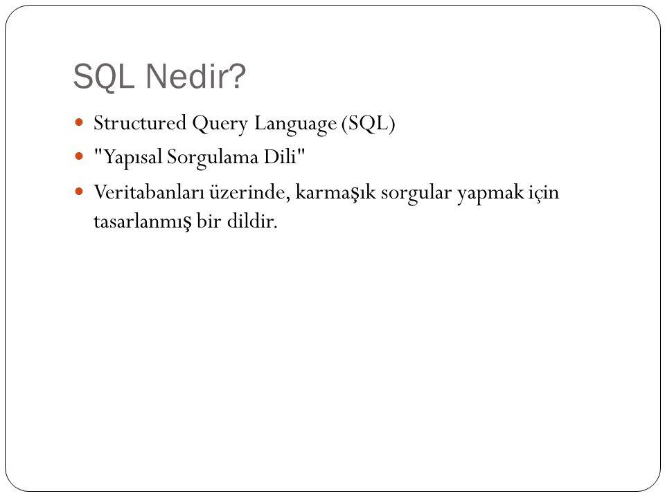 SQL - Komutlar Örne ğ in sadece 9801 no'lu ö ğ rencinin aldı ğ ı notları görüntülemek için; SELECT * FROM notlar WHERE ogrno=9801;