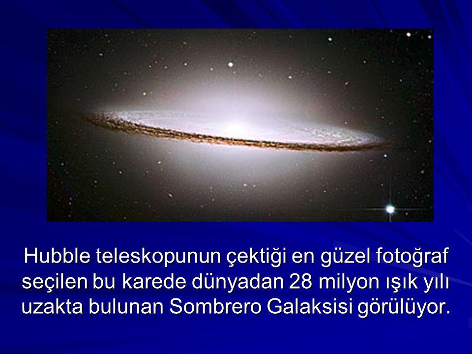 Hubble teleskopunun çektiği en güzel fotoğraf seçilen bu karede dünyadan 28 milyon ışık yılı uzakta bulunan Sombrero Galaksisi görülüyor.