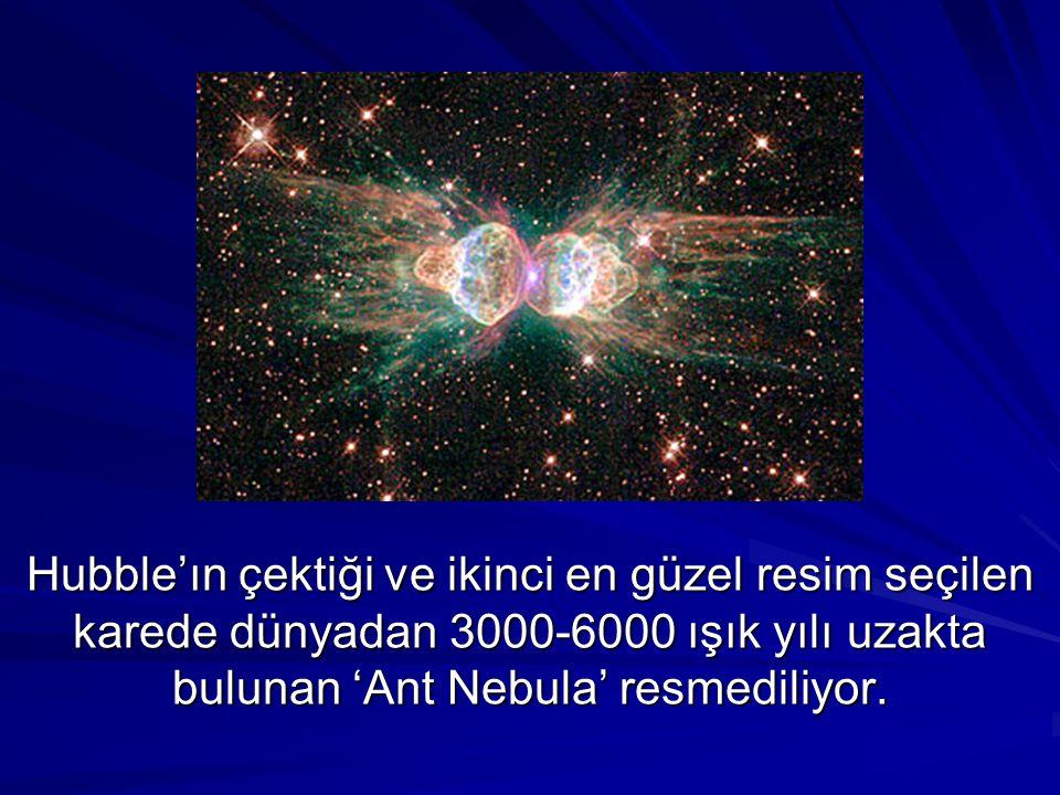 Hubble'ın çektiği ve ikinci en güzel resim seçilen karede dünyadan 3000-6000 ışık yılı uzakta bulunan 'Ant Nebula' resmediliyor.