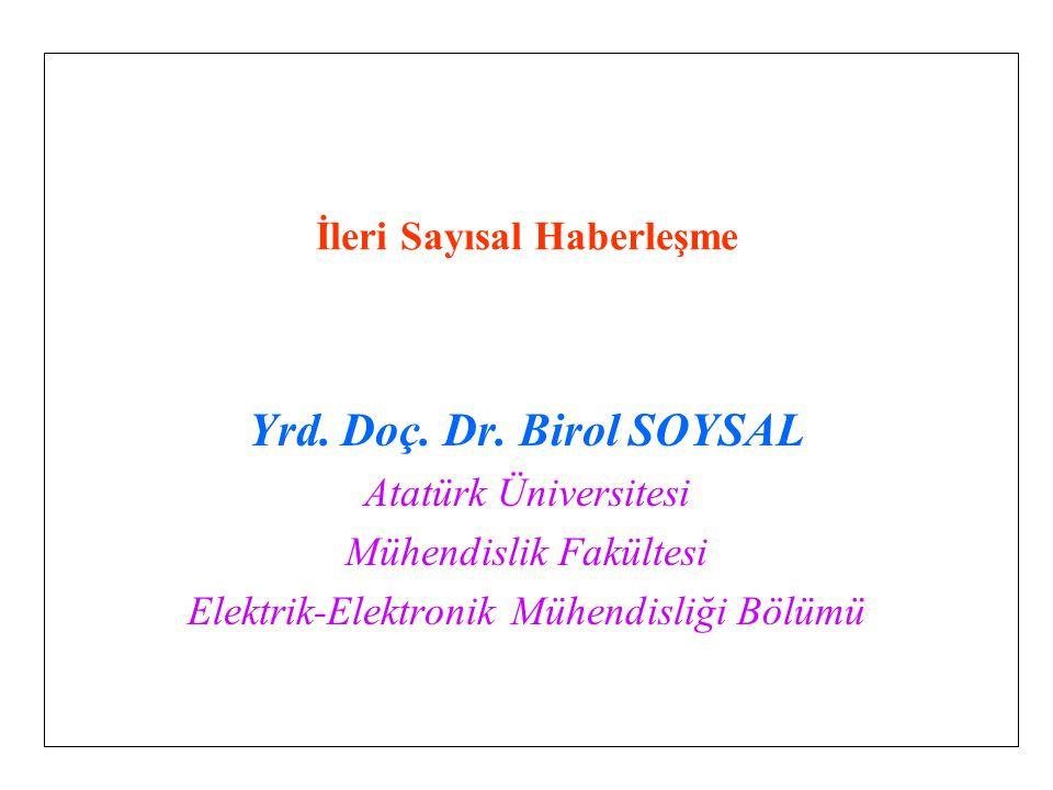 08.04.2015Birol SOYSAL DERS-3 2 Haberleşme Kanalı ve Modellenmesi