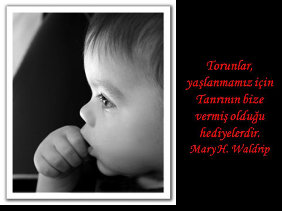 Büyük anne büyük deneyimleri ile mükemmel bir annedir.pratique. Bir büyük baba ise görünüşte yaşlı,ancak ruhen gençtir. Joy Hargrove