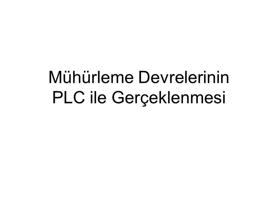 Mühürleme Devrelerinin PLC ile Gerçeklenmesi