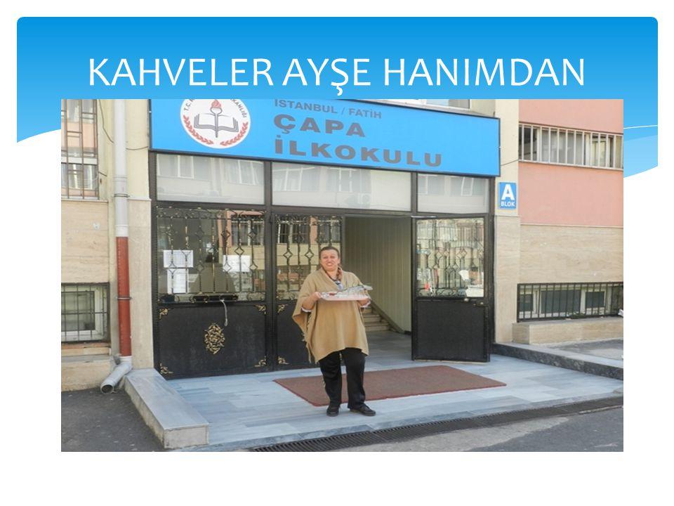 KAHVELER AYŞE HANIMDAN
