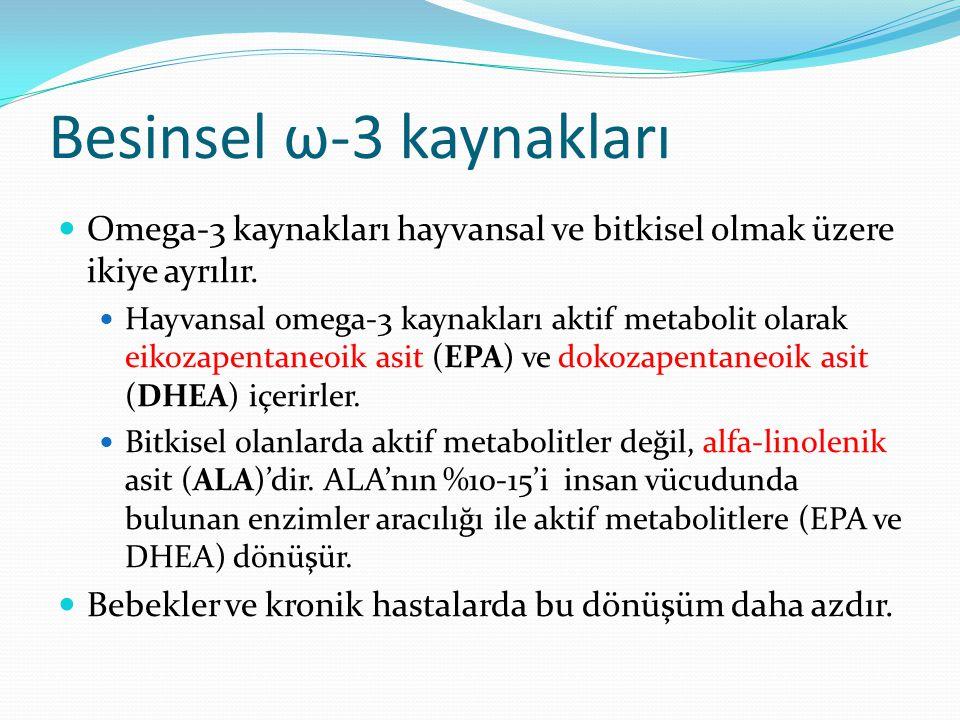 Besinsel ω-3 kaynakları Omega-3 kaynakları hayvansal ve bitkisel olmak üzere ikiye ayrılır.