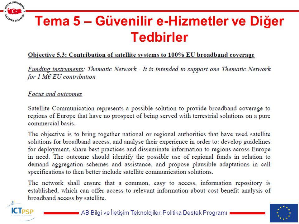 AB Bilgi ve İletişim Teknolojileri Politika Destek Programı Tema 5 – Güvenilir e-Hizmetler ve Diğer Tedbirler
