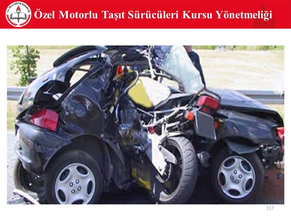 Özel Motorlu Taşıt Sürücüleri Kursu Yönetmeliği 117