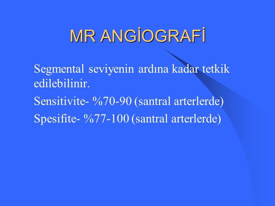 Spiral CT İki boyutlu angiografik görüntü Spesifite - %90 Aynı zamanda akciğer ve mediasten patolojilerini gösterir.