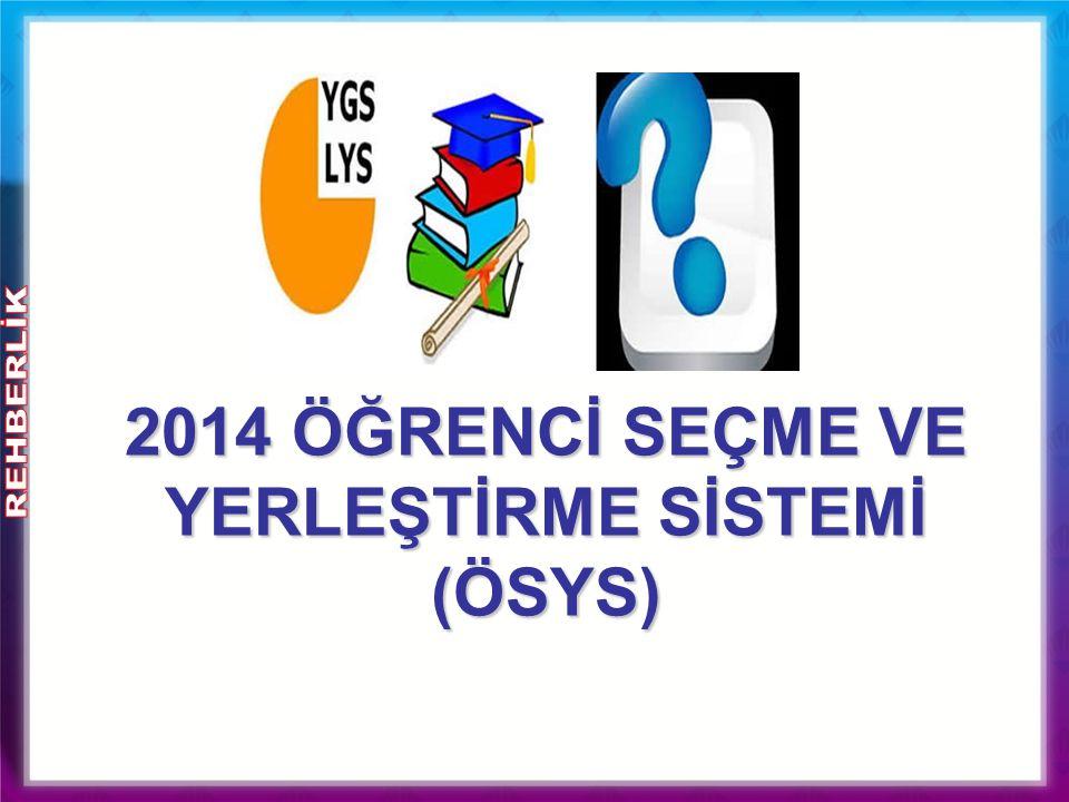2014 ÖSYS' nin Temel Özellikleri… Öğrenciler tüm lise müfredatından sorumludur.