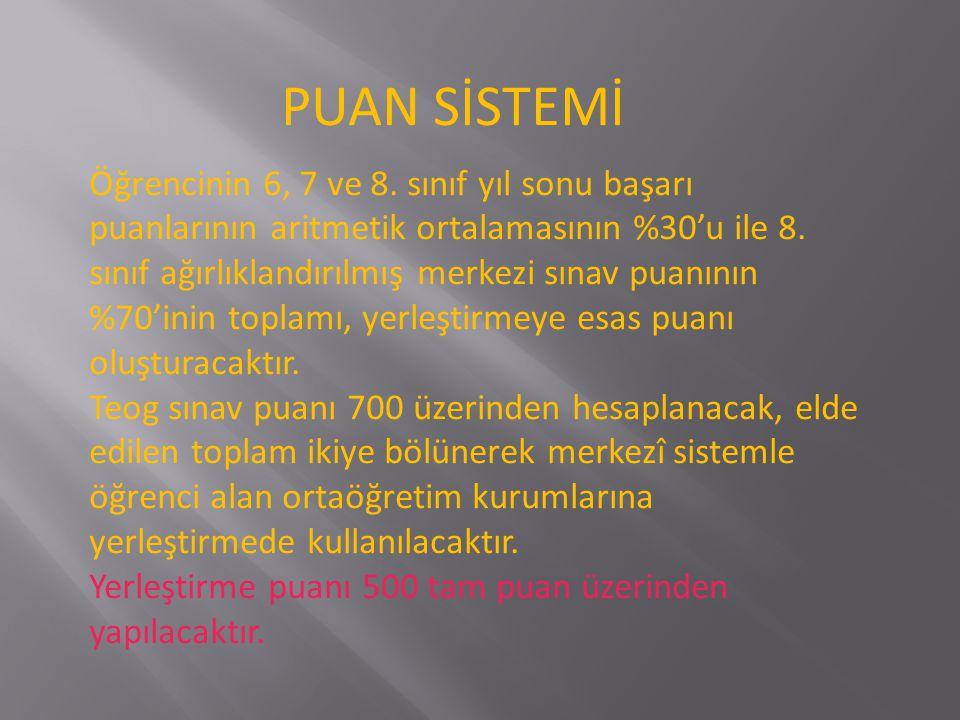 PUAN SİSTEMİ Öğrencinin 6, 7 ve 8.