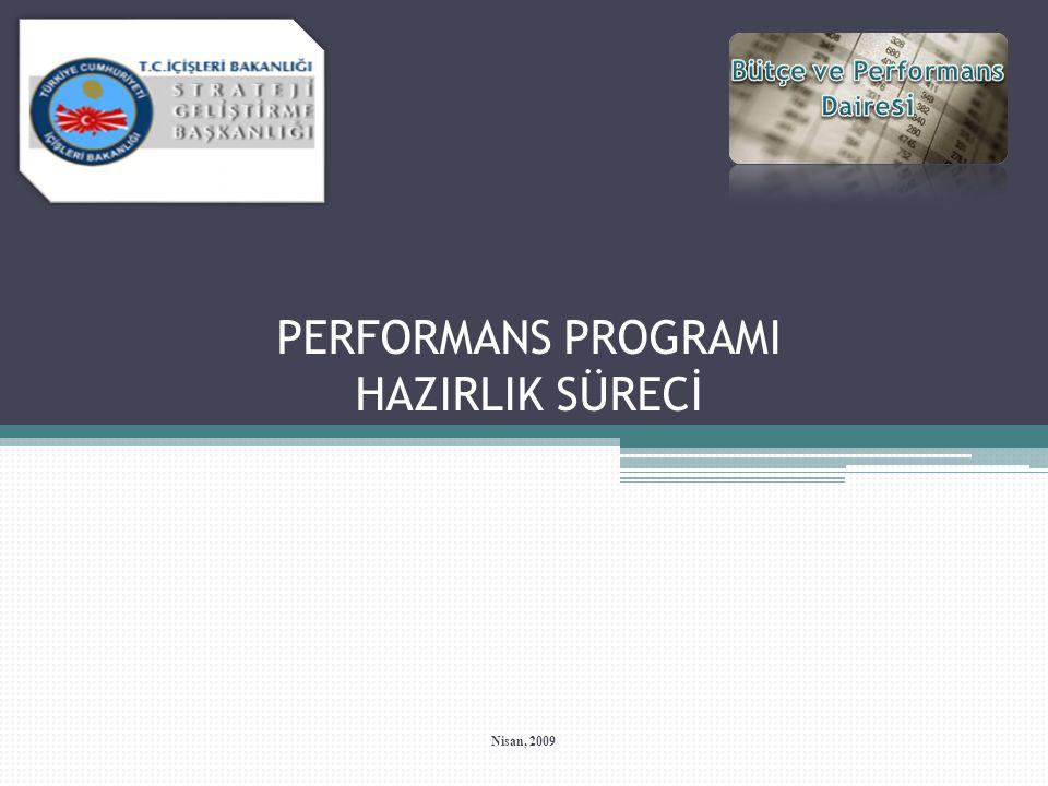 Yeni Kamu Yönetimi Anlayışı Üzerine Genel Bir Değerlendirme Ana Hatlarıyla Performans Programı Performans Programına İlişkin Bazı Temel Kavram ve Sorular Hazırlık Süreci Hazırlık Süreci Aşamalarına İlişkin Değerlendirme Hazırlık Süreci Sonrası Sonuç ve Genel Değerlendirme 2