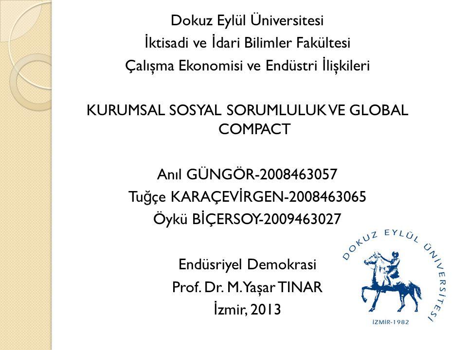 Türkiye'de Küresel İ lkeler Sözleşmesi çalışmalarını hangi kuruluşlar yürütüyor.
