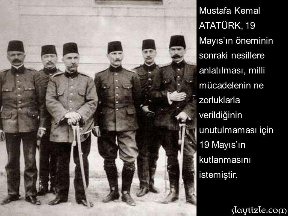 Bandırma vapuru'nun İstanbul'dan demir alması ile başlayan bu Kurtuluş yolculuğu, 19 Mayıs Günü resme atılmış ve yıllar süren mücadele ile kazanılmışt