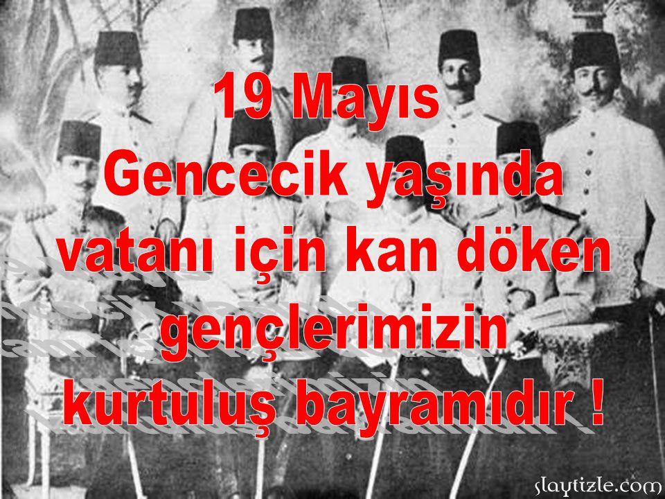 Mustafa Kemal ATATÜRK, 19 Mayıs'ın öneminin sonraki nesillere anlatılması, milli mücadelenin ne zorluklarla verildiğinin unutulmaması için 19 Mayıs'ın