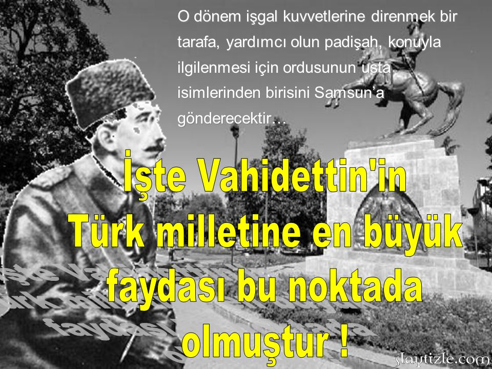 Samsun'daki bu direniş hareketleri, İngiliz kuvvetlerinin Samsun'u padişaha şikayetine neden olmuştur.
