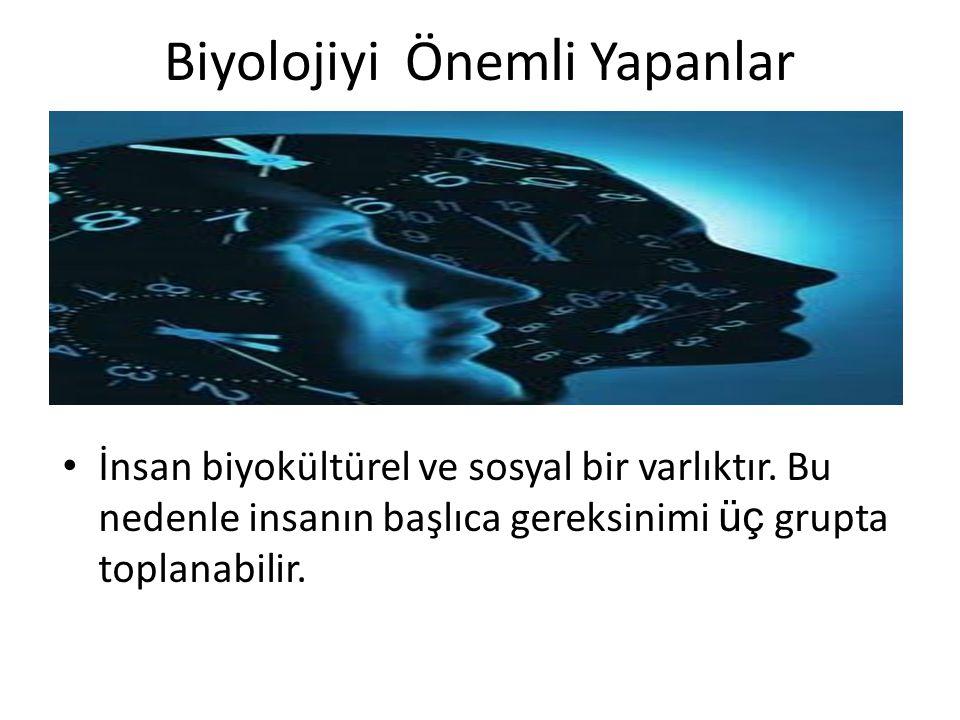 İnsan biyokültürel ve sosyal bir varlıktır.