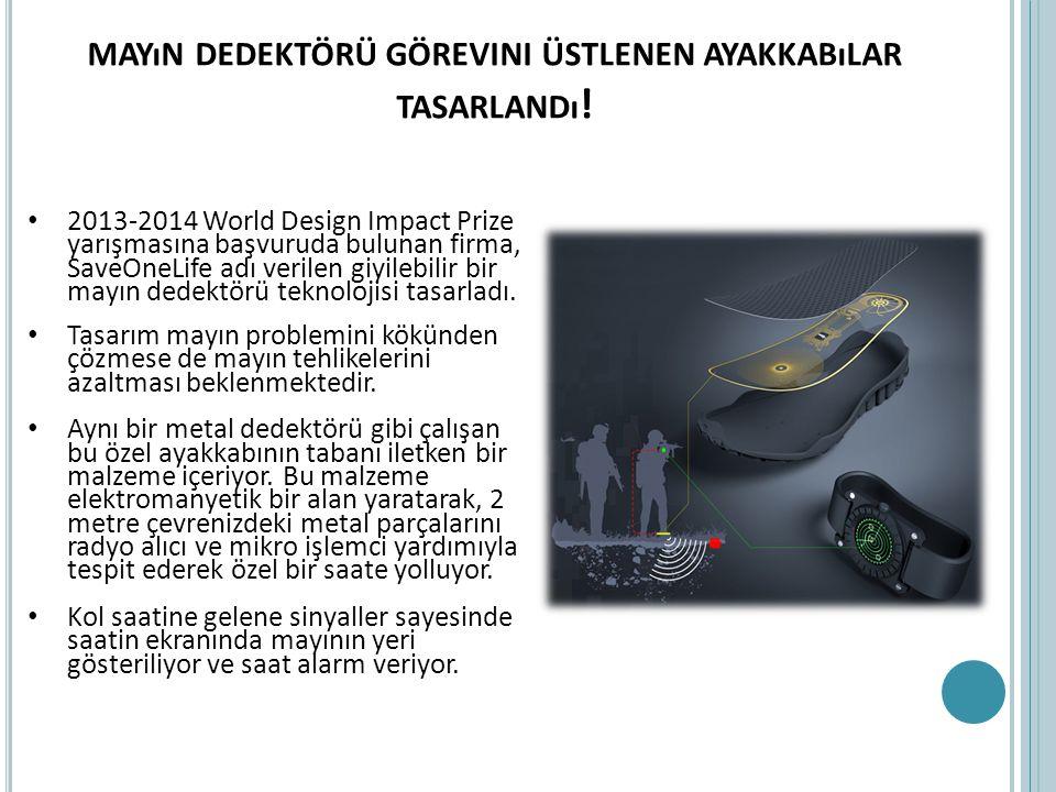 MAYıN DEDEKTÖRÜ GÖREVINI ÜSTLENEN AYAKKABıLAR TASARLANDı ! 2013-2014 World Design Impact Prize yarışmasına başvuruda bulunan firma, SaveOneLife adı ve
