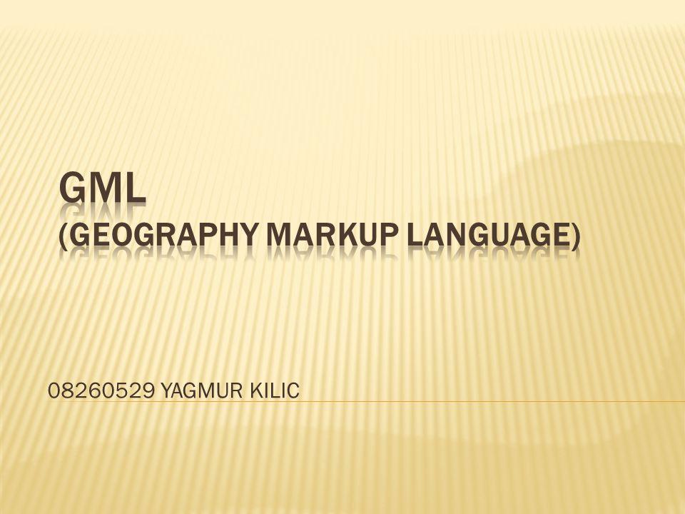Coğrafi İşaretleme Dili, coğrafi bilgilerin modellenmesi, taşınması ve depolanması için XML Şema kullanılarak yazılan bir XML grameridir.