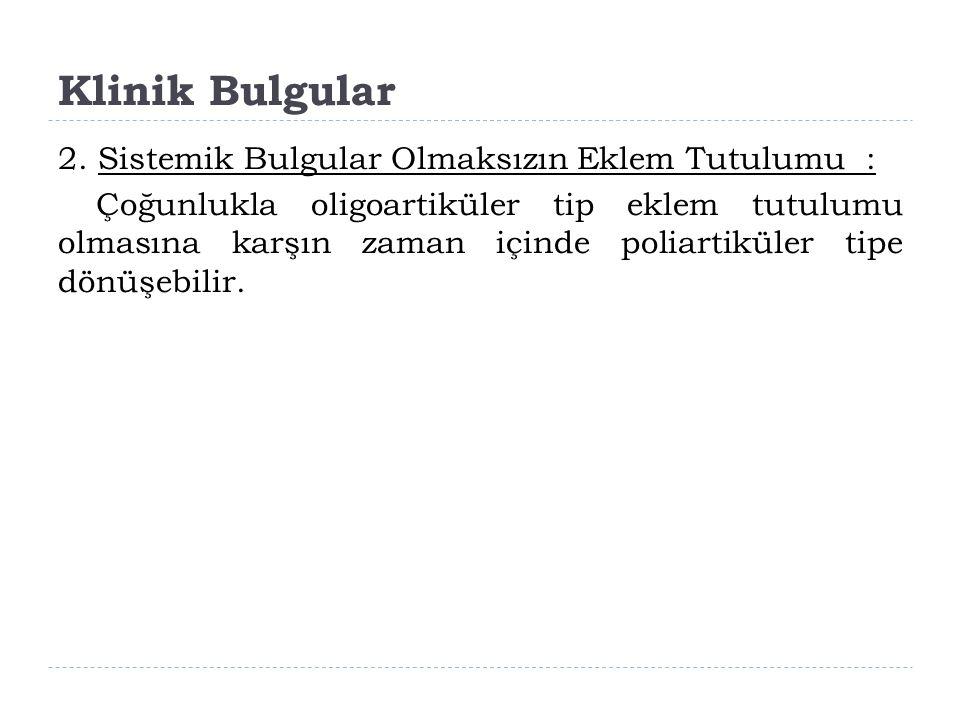 Klinik Bulgular 2.