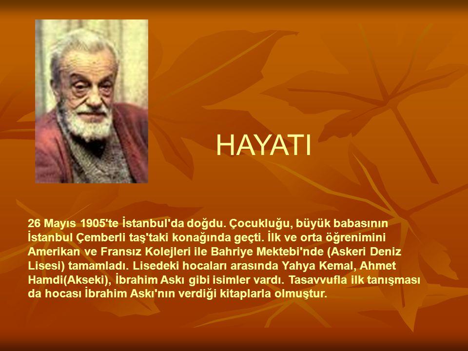 26 Mayıs 1905'te İstanbul'da doğdu. Çocukluğu, büyük babasının İstanbul Çemberli taş'taki konağında geçti. İlk ve orta öğrenimini Amerikan ve Fransız