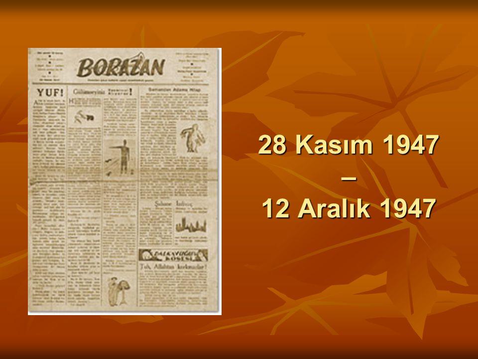 28 Kasım 1947 – 12 Aralık 1947