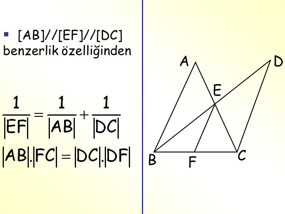 F A B C D E  [AB]//[EF]//[DC] benzerlik özelliğinden