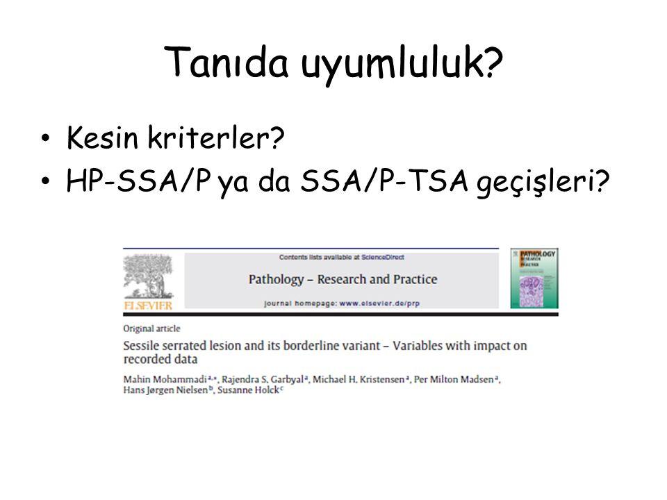 Tanıda uyumluluk? Kesin kriterler? HP-SSA/P ya da SSA/P-TSA geçişleri?