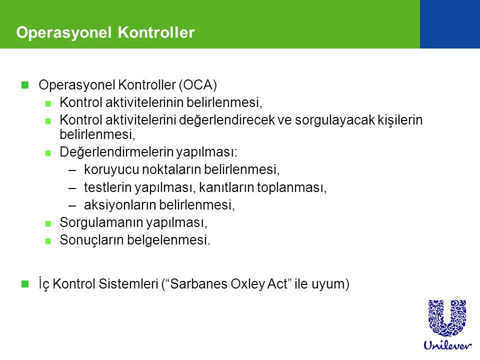 Operasyonel Kontroller n Operasyonel Kontroller (OCA) n Kontrol aktivitelerinin belirlenmesi, n Kontrol aktivitelerini değerlendirecek ve sorgulayacak