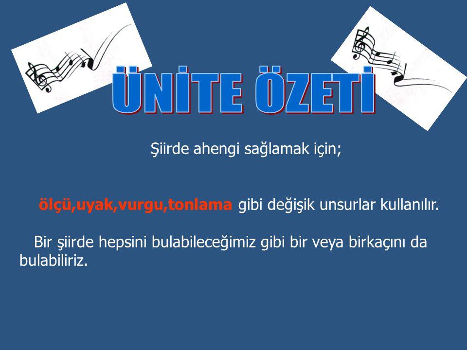 Türk edebiyatında hece ve aruz ölçüsü olmak üzere iki çeşit ölçü kullanılmıştır.