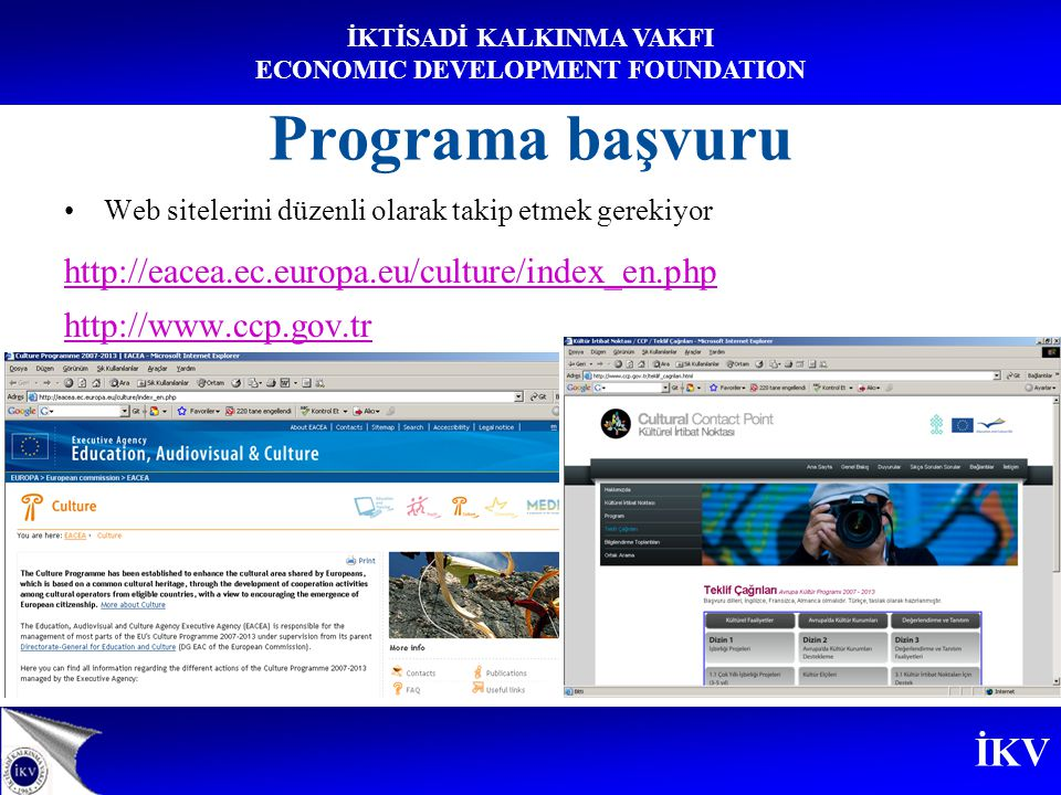 İKV İKTİSADİ KALKINMA VAKFI ECONOMIC DEVELOPMENT FOUNDATION İlke TOYGÜR 1.2.2.