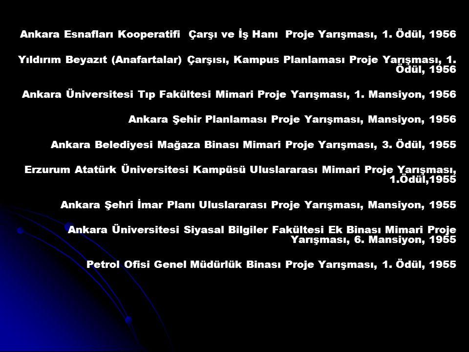 Ankara Esnafları Kooperatifi Çarşı ve İş Hanı Proje Yarışması, 1. Ödül, 1956 Yıldırım Beyazıt (Anafartalar) Çarşısı, Kampus Planlaması Proje Yarışması