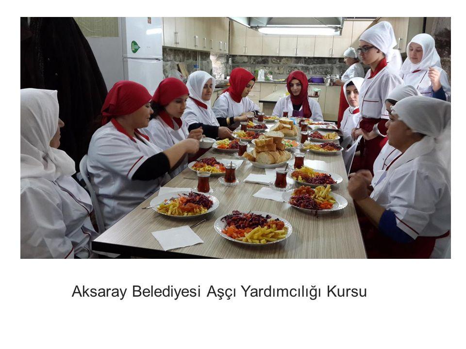 Aksaray Belediyesi Aşçı Yardımcılığı Kursu