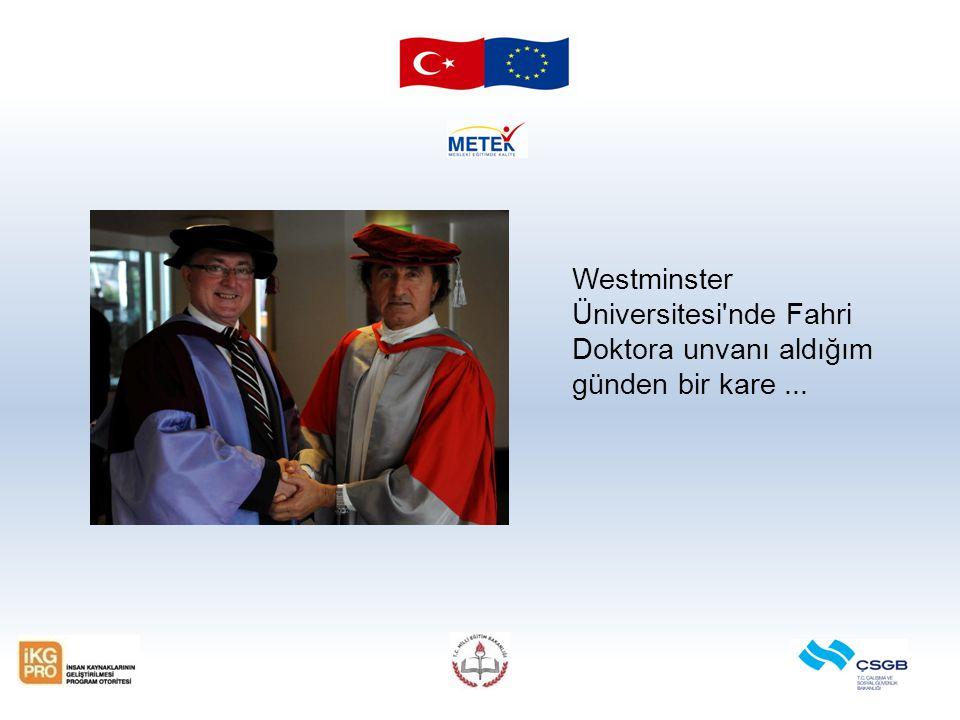 Westminster Üniversitesi'nde Fahri Doktora unvanı aldığım günden bir kare...