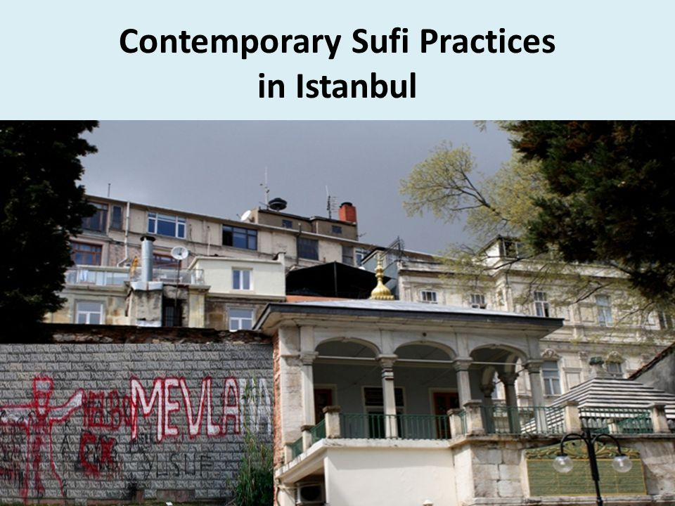 Contemporary Sufi Practices in Istanbul
